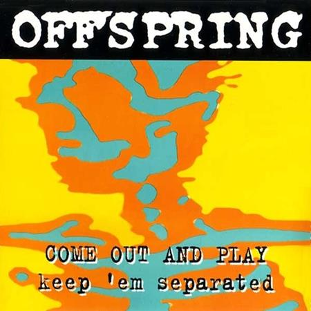 Offspring - Come Out And Play - Zortam Music