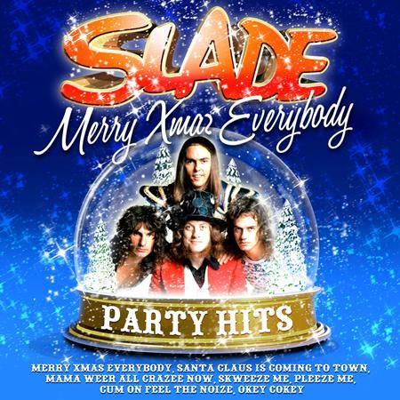 SLADE - Merry Christmas Everybody - Party Hits - Zortam Music