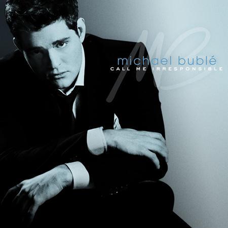 Michael Bubli - Call Me Irresponible - Zortam Music