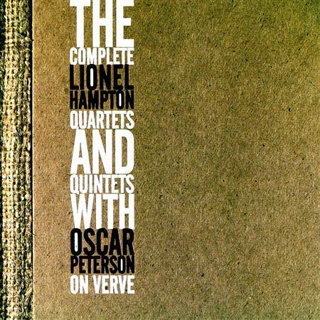 Lionel Hampton - The Complete Lionel Hampton Quartets And Quintets With Oscar Peterson [disc 5] - Zortam Music