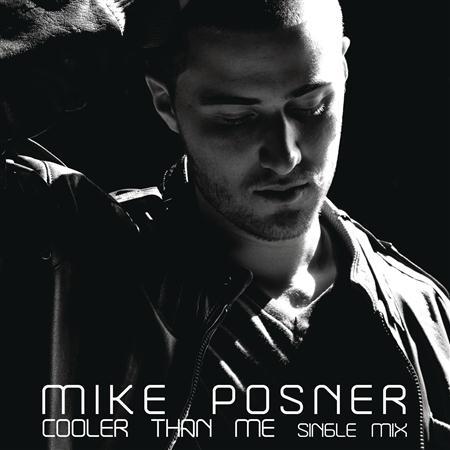 Mike Posner - Cooler Than Me - EP - YTD2 - Zortam Music