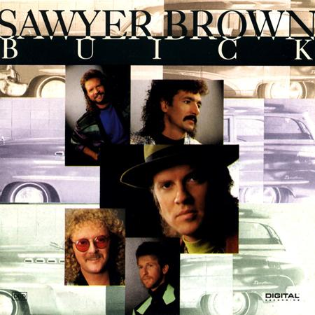 Sawyer Brown - Buick - Zortam Music