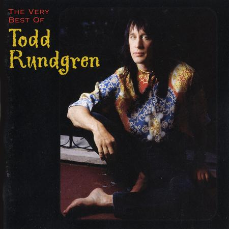 Todd Rundgren - The Very Best Of Todd Rundgre - Zortam Music