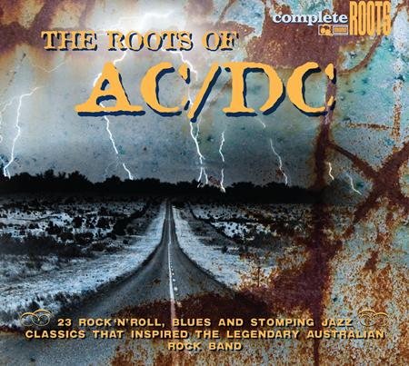 AC/DC - The Roots Of Ac/dc - Zortam Music
