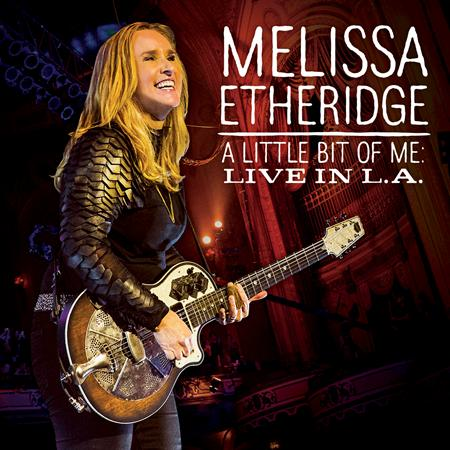 Melissa Etheridge - A Little Bit Of Me: Live In L.A. - Zortam Music