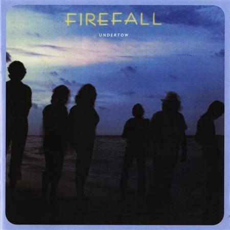 FIREFALL - Undertow - Zortam Music