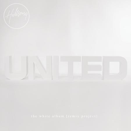 Hillsong United - The White Album - Zortam Music