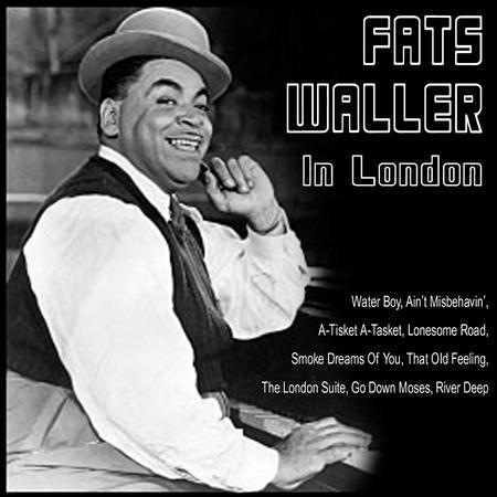 Fats Waller - Fats Waller In London - Zortam Music