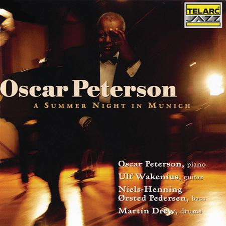 Oscar Peterson - A Summer Night In Munich - Zortam Music