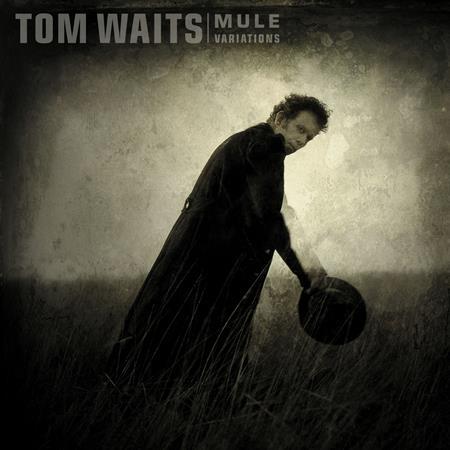 Tom Waits - Mule Variations - Zortam Music