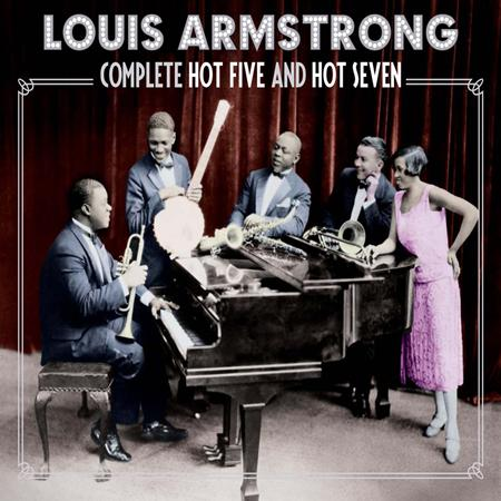 Louis Armstrong - Complete Hot Five & Hot Seven Recordings/2 - Zortam Music
