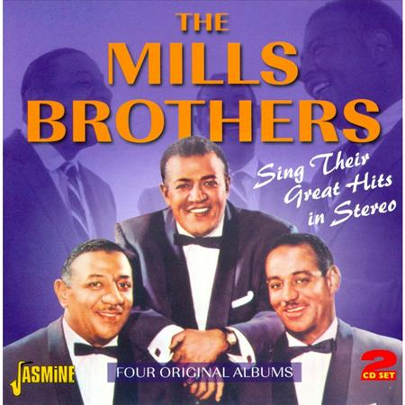 The Mills Brothers - The Mills Brothers Sing Their Great Hits In Stereo - Zortam Music