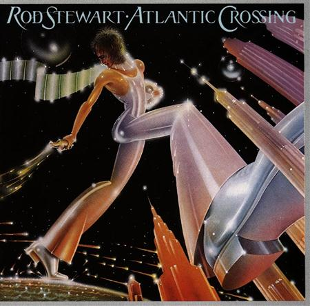 Rod Steward - Atlantic Crossing - Zortam Music