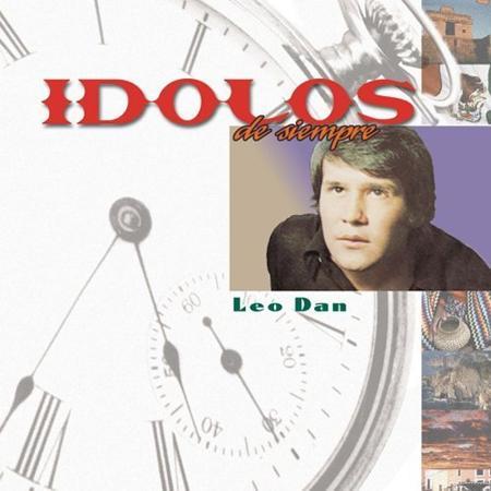 Leo Dan - Mdolos De Siempre - Zortam Music