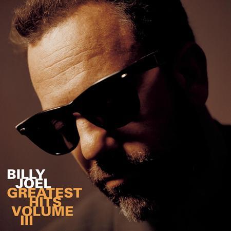 Billy Joel - Greatest Hits Volume III - Zortam Music