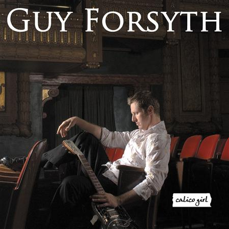 Guy Forsyth - Calico Girl - Zortam Music
