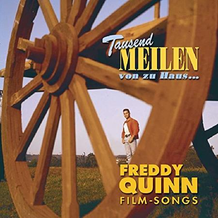 FREDDY QUINN - Tausend Meilen Von Zu Haus ... - Zortam Music