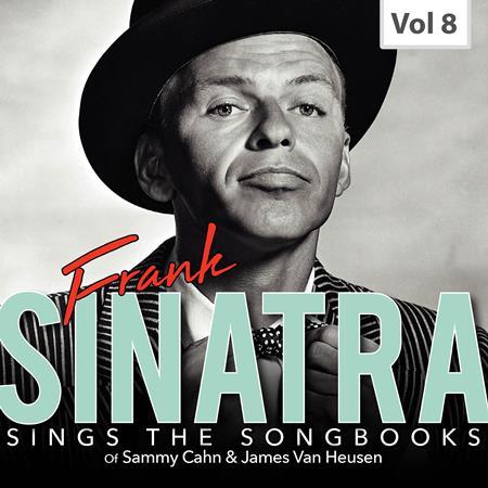 Frank Sinatra - Frank Sinatra Sings the Songbooks, Vol. 8 - Zortam Music