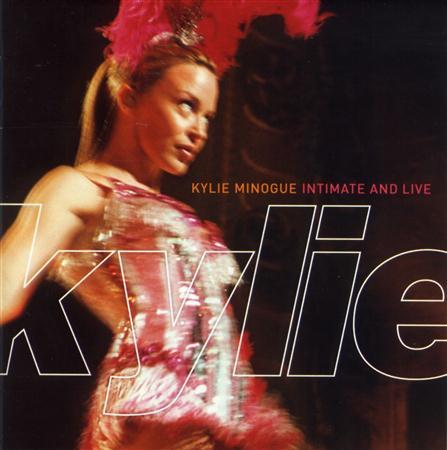 Kylie Minogue - Intimate & Live - Zortam Music