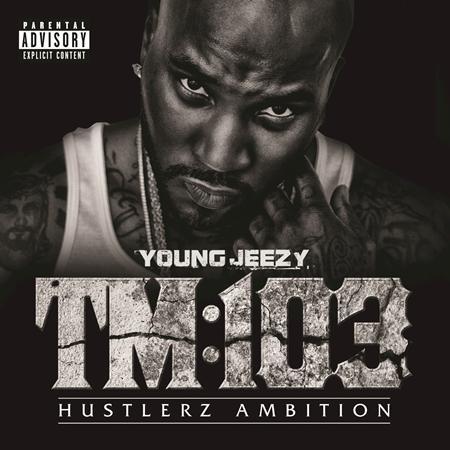 Young jeezy tm 103 hustlerz ambition free download zip erogononweb.