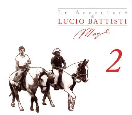 Lucio Battisti - Le Avventure Di Lucio Battisti E Mogol 2 [disc 1] - Zortam Music