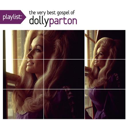 DOLLY PARTON - Playlist: The Very Best Gospel Of Dolly Parton - Zortam Music