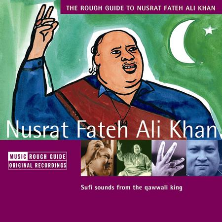 Nusrat Fateh Ali Khan - Rough Guide To Nusrat Fateh Ali Khan - Zortam Music