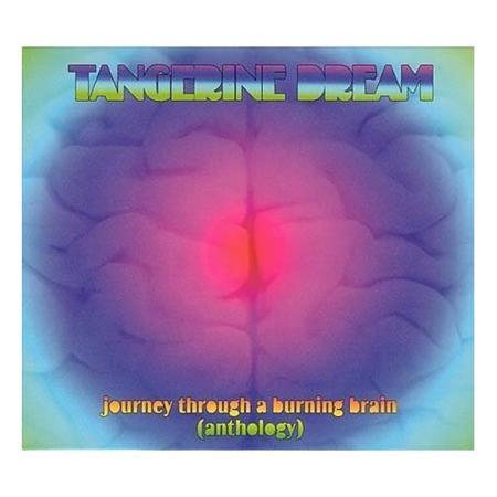 Tangerine Dream - Journey Through A Burning Brain [disc 3] - Zortam Music