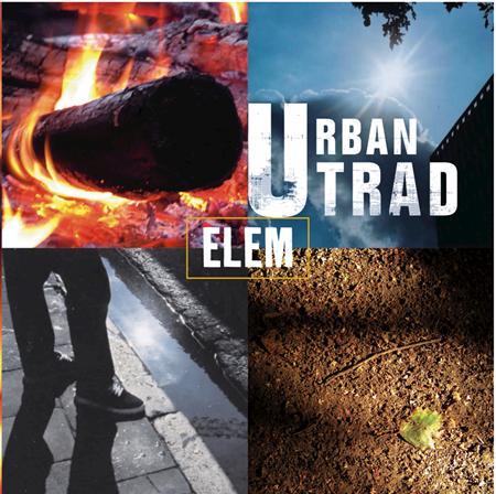Urban Trad - Elem - Zortam Music