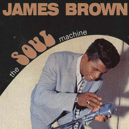 James Brown - The Soul Machine - Zortam Music