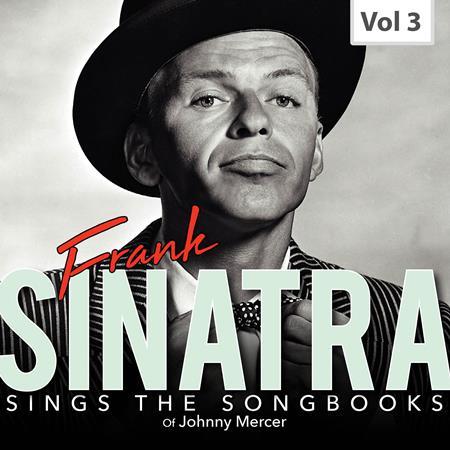 Frank Sinatra - Sings the Songbooks - Frank Sinatra, Vol. 3 - Zortam Music
