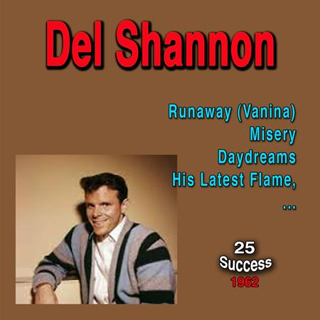 DEL SHANNON - Unknown Album (23/01/2005 20:37:00) - Zortam Music