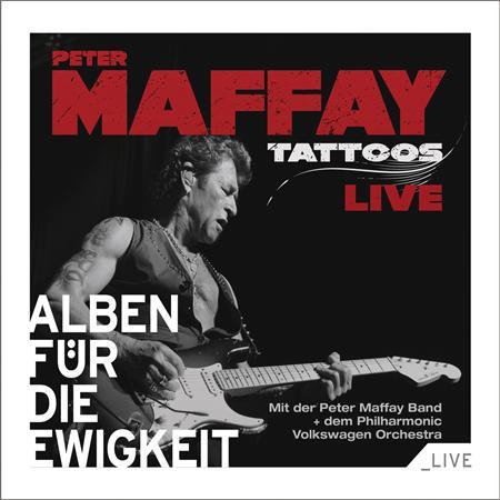 Peter Maffay - Tattoos Live (Alben f�r die Ewigkeit) - Zortam Music