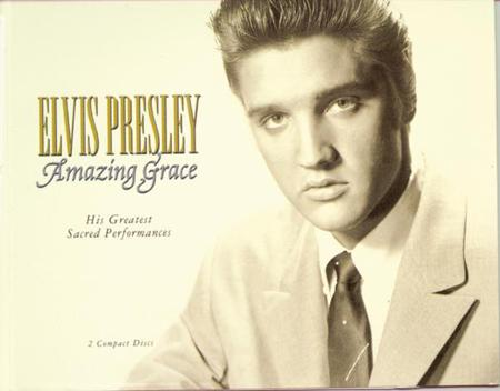 Elvis Presley - Amazing Grace His Greatest Sacred Performances [disc 1] - Zortam Music
