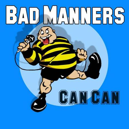 Bad Manners - Can Can - SNAPPER - Zortam Music