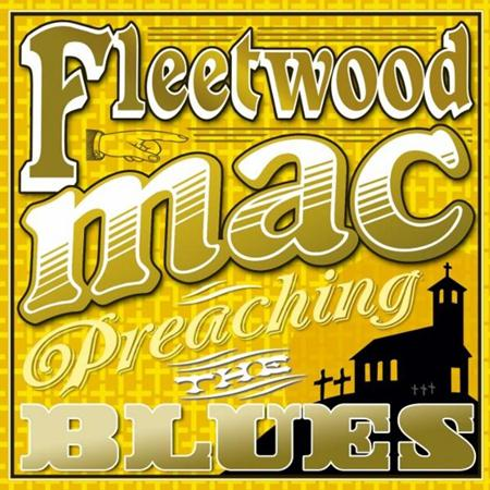 Fleetwood Mac - Preaching The Blues - Zortam Music