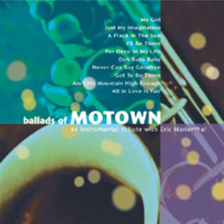 Eric Marienthal - Ballads Of Motown - Zortam Music