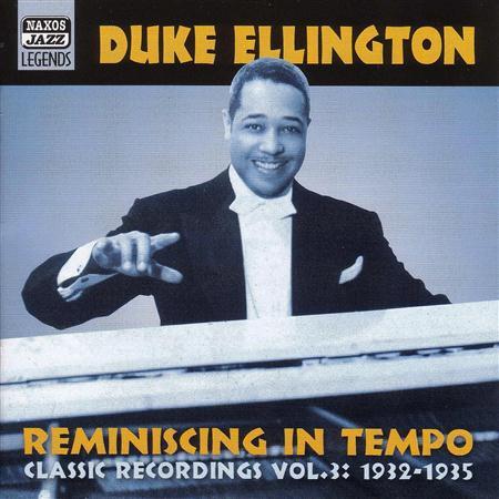 Duke Ellington - Reminiscing In Tempo Classic Recordings, Vol. 3 - Zortam Music