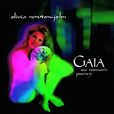 Olivia Newton-John - Gaia One Woman