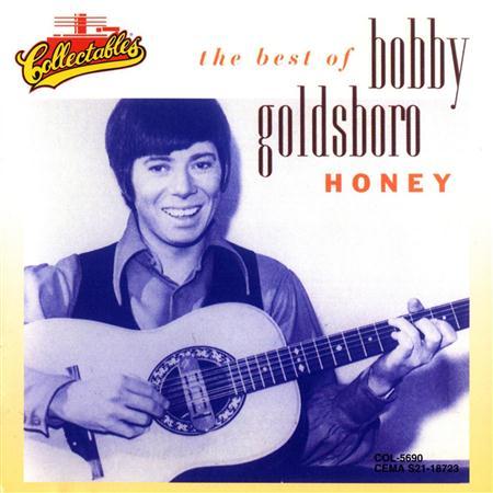 Bobby Goldsboro - Honey - The Best of Bobby Goldsboro - Zortam Music