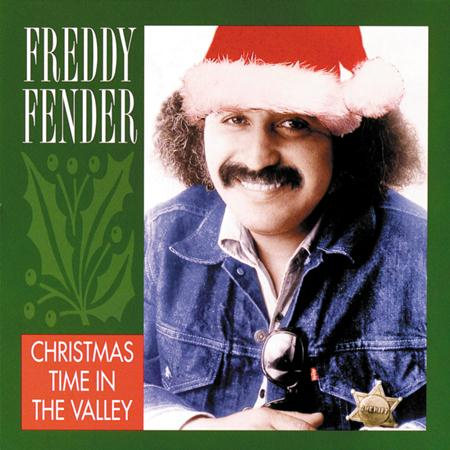 Freddy Fender - Christmas Time In The Valley - Zortam Music