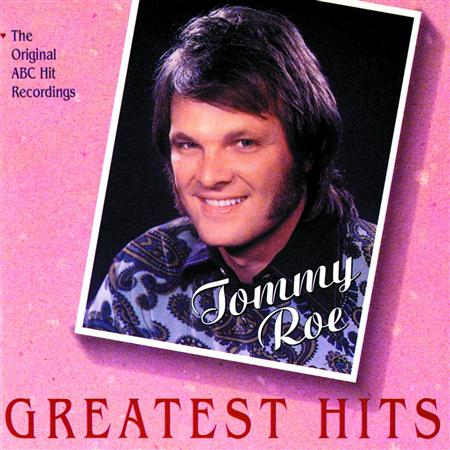 TOMMY ROE - Greatest Hits - The Original Abc Hit Recordings - Zortam Music
