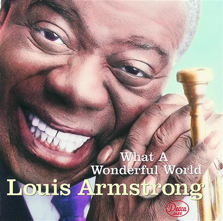 003 Louis Amstrong - What a Wonderful World - Zortam Music