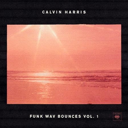 Calvin Harris - Funk Wav Bounces, Vol.1 - Zortam Music