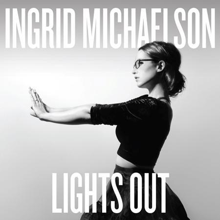 Ingrid Michaelson - Lights Out - Zortam Music
