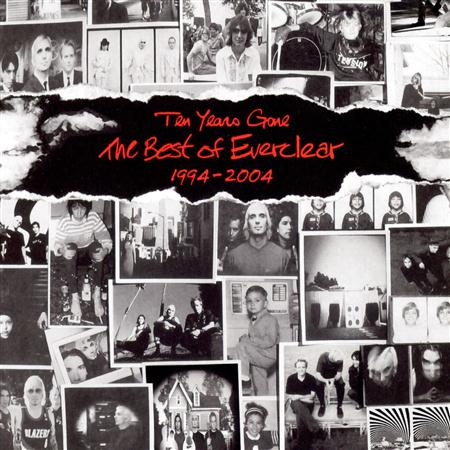 Everclear - Ten Years Gone - The Best of Everclear 1994-2004 - Zortam Music