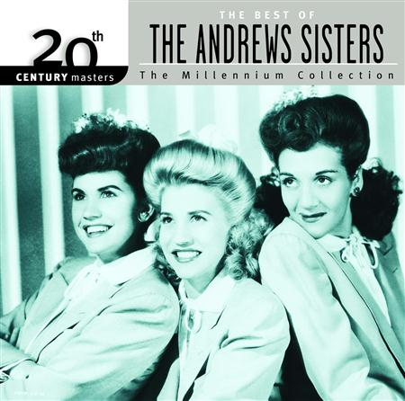 The Andrews Sisters - 20th Century Masters The Millennium Collection - The Best Of The Andrews Sisters - Zortam Music