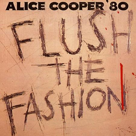 Alice Cooper - Flush The Fashiom - Zortam Music