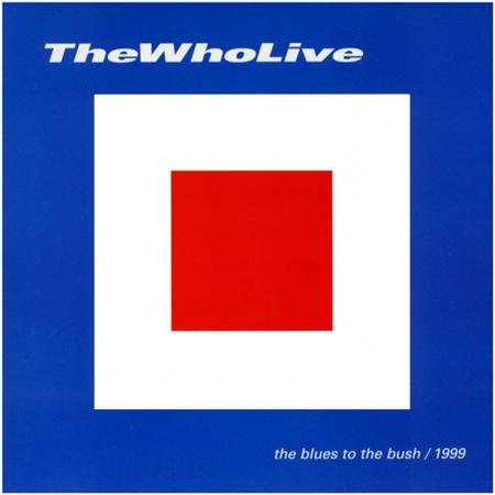 The Who - Blues To The Bush - Zortam Music