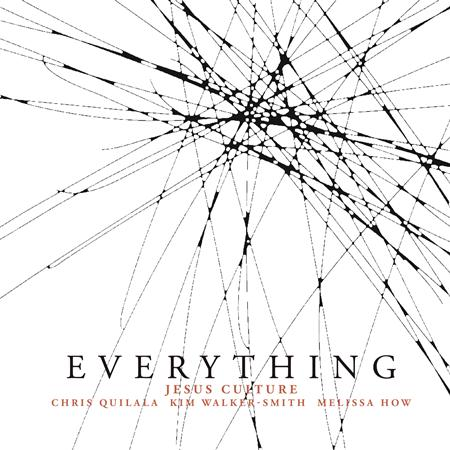 Jesus Culture - Everything - Zortam Music
